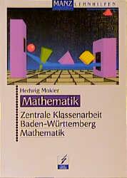 Zentrale Klassenarbeit Baden- Württemberg. Math...