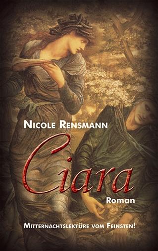 Ciara. Mitternachtslektüre vom Feinsten - Nicole Rensmann