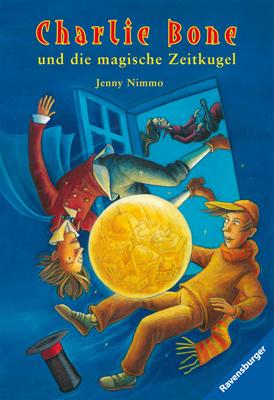 Charlie Bone: Band 02 - und die magische Zeitkugel - Jenny Nimmo [Taschenbuch]