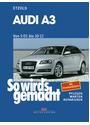 So wird's gemacht: Audi A3 - Band 137 ab 5/03 - pflegen, warten, reparieren mit Stromlaufplänen - Hans-Rüdiger Etzold [5. Auflage 2013]