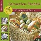 Servietten- Technik Frühling und Ostern