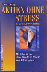 Aktien ohne Stress - Uwe Lang