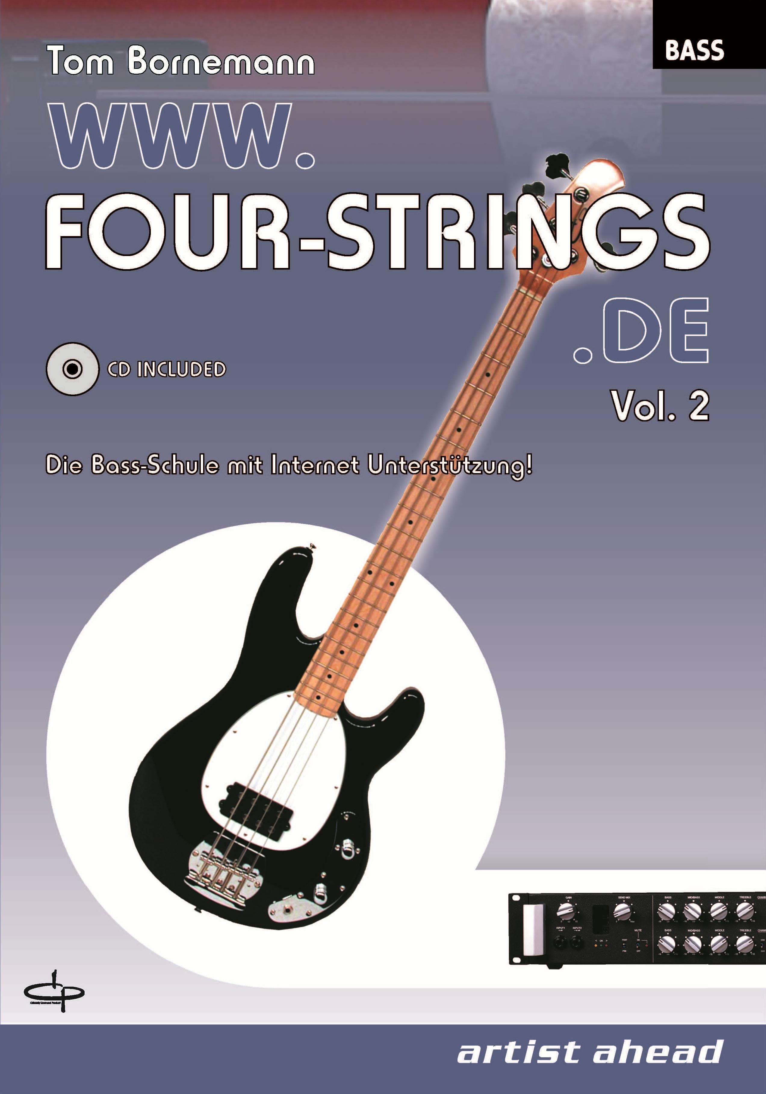 WWW.FOUR-STRINGS.DE, Vol. 2: Die Bass-Schule mit Internet-Unterstützung - Tom Bornemann