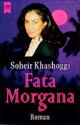 Fata Morgana. - Soheir Khashoggi