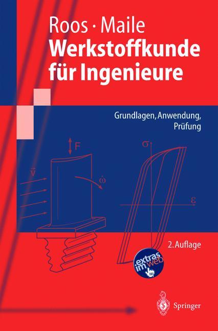 Werkstoffkunde für Ingenieure. Grundlagen, Anwe...