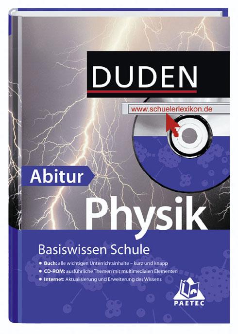 Duden. Basiswissen Schule. Physik Abitur