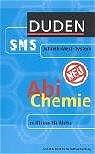Abi Chemie. Duden SMS. 11. Klasse bis Abitur (L...