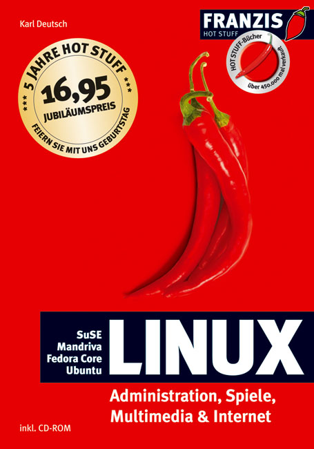 Linux. Administration, Spiele, Multimedia und I...