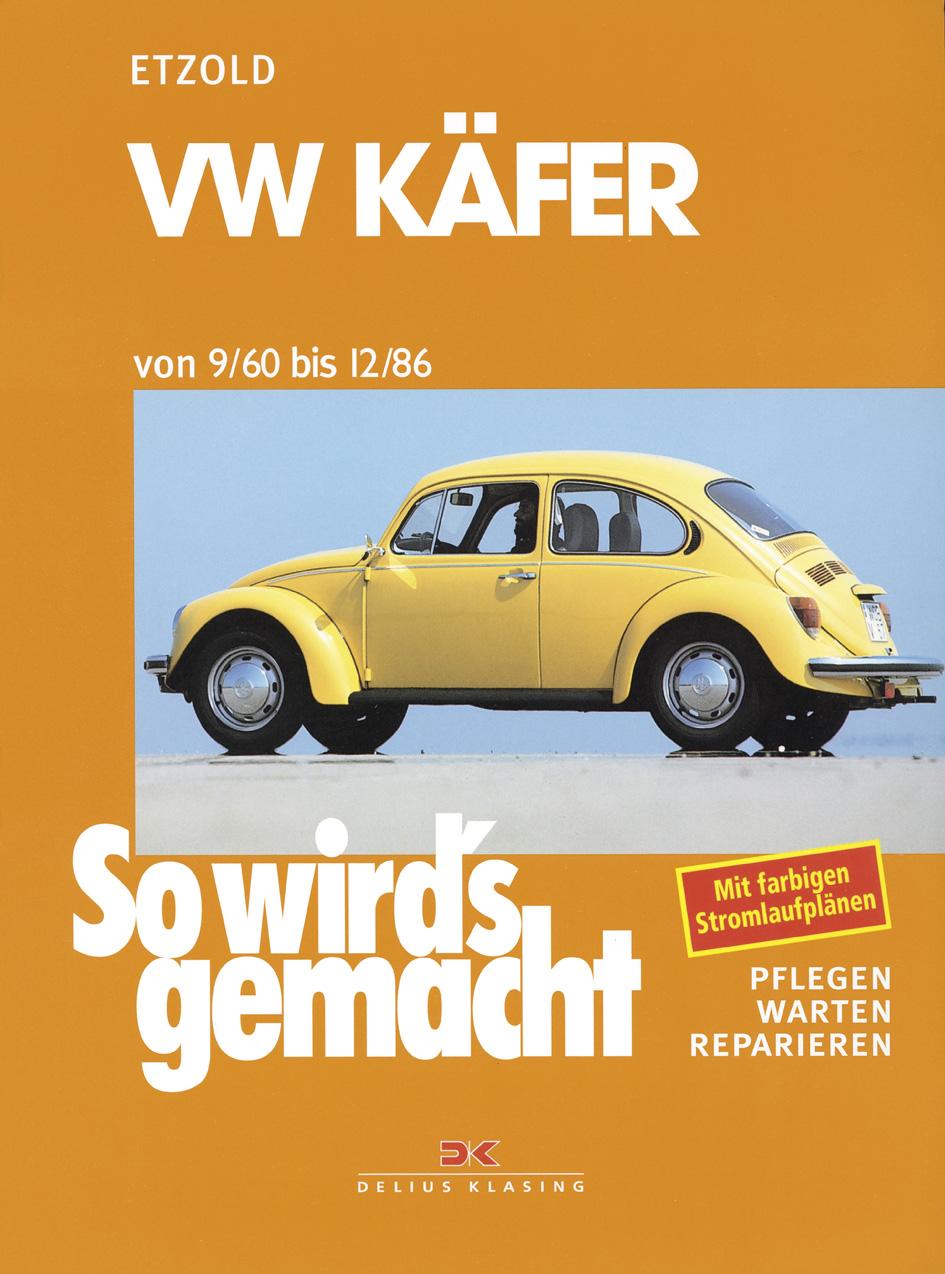 So wird´s gemacht VW Käfer von 9/60 bis 12/86. Bd 16 - Hans-Rüdiger Etzold