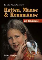 Ratten, Mäuse und Rennmäuse als Heimtiere - Bri...