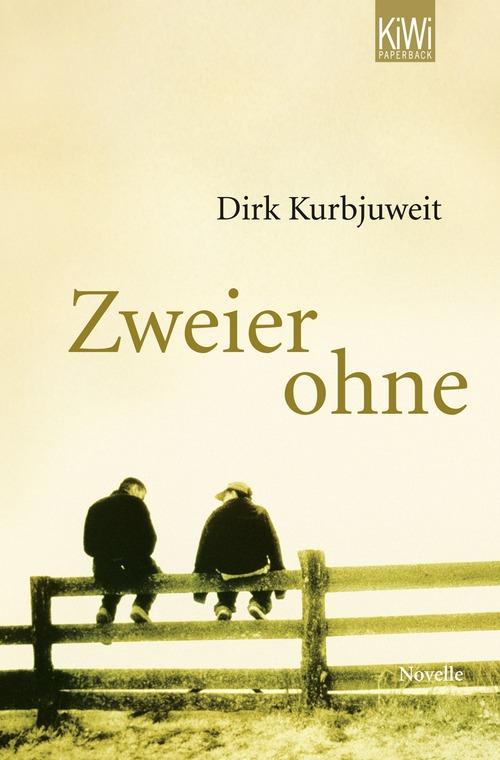 Zweier ohne: Die Geschichte einer bedingungslosen Freundschaft - Dirk Kurbjuweit