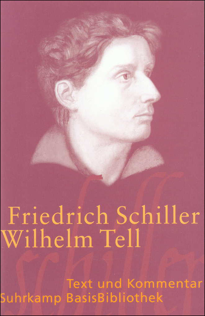 Suhrkamp BasisBibliothek (SBB), Nr.30, Wilhelm Tell - Friedrich Schiller