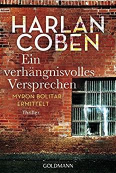Ein verhängnisvolles Versprechen - Harlan Coben