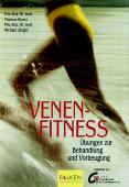 Venen- Fitness. Übungen zur Behandlung und Vorb...