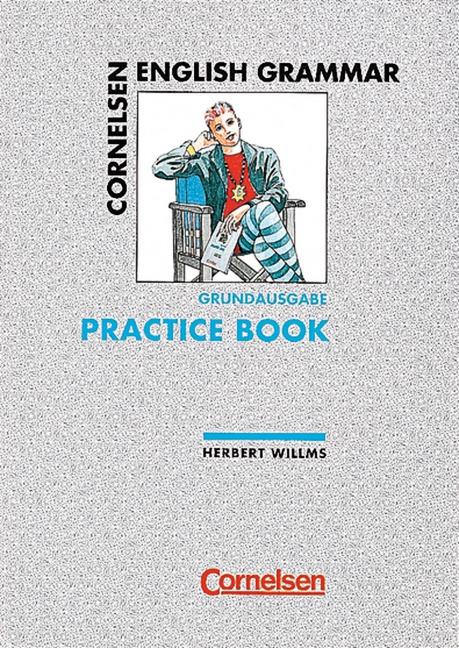 Cornelsen English Grammar, Grundausgabe, Practi...