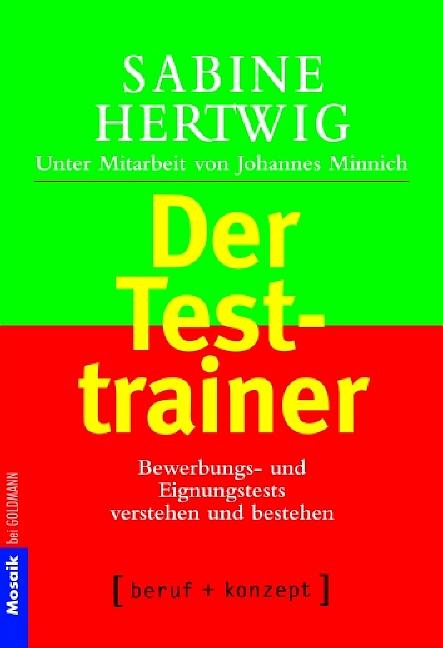 Der Testtrainer: Bewerbungs- und Eignungstests ...