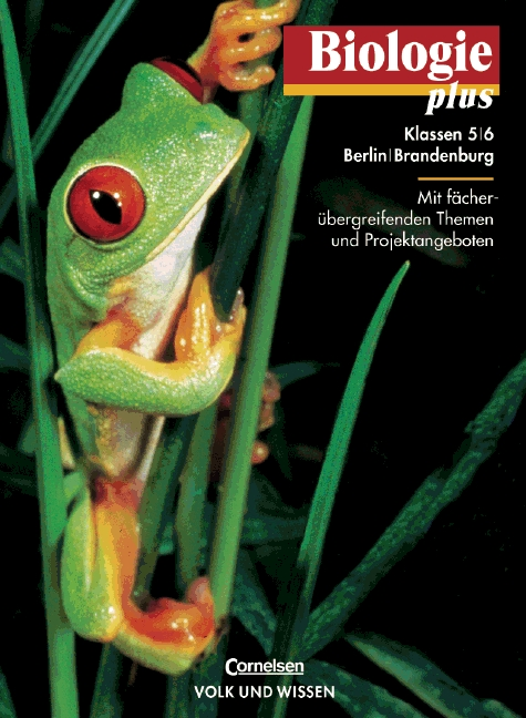 Biologie plus, Lehrbuch, Ausgabe Grundschule Be...