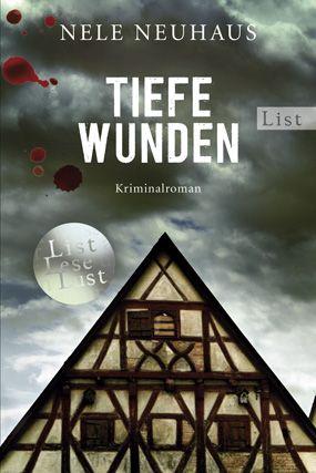 Tiefe Wunden: Der dritte Fall für Bodenstein und Kirchhoff - Nele Neuhaus [Taschenbuch]