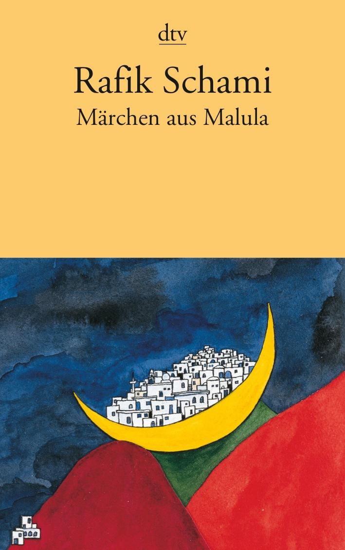 Märchen aus Malula - Rafik Schami