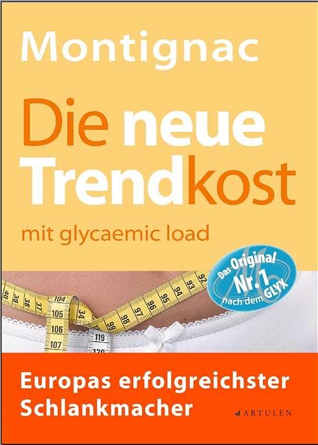 Die neue Trendkost: mit glycaemic load - Europa...