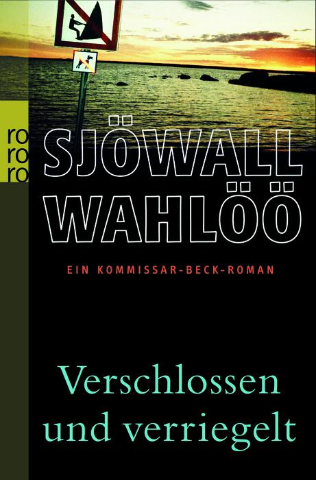 Verschlossen und verriegelt - Maj Sjöwall