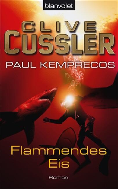 Flammendes Eis - Clive Cussler