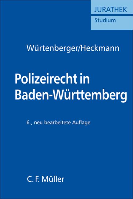 Polizeirecht in Baden-Württemberg - Dirk Heckmann