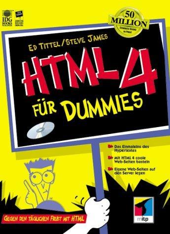 HTML 4 für Dummies. Gegen den täglichen Frust m...