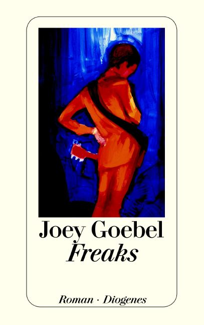 Freaks - Joey Goebel