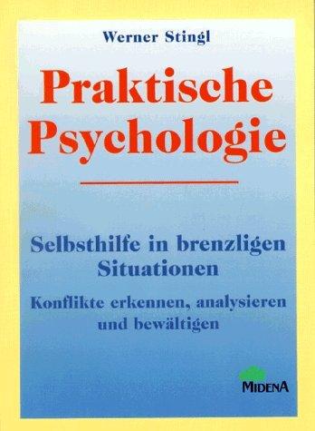 Praktische Psychologie - Werner Stingl