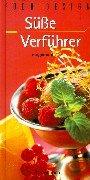 Food Design, Süße Verführer - Deborah Gray