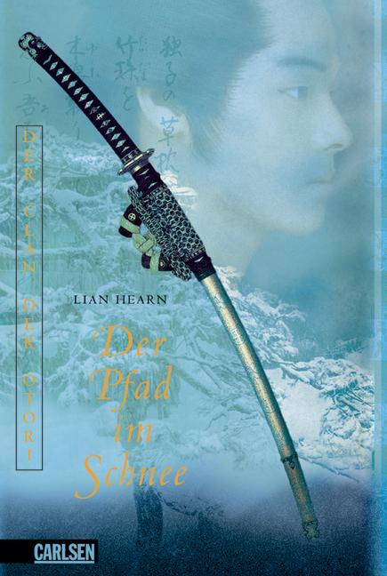 Der Pfad im Schnee: Buch 2 - Der Clan der Otori...