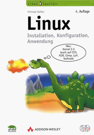 Linux. Installation, Konfiguration, Anwendung -...