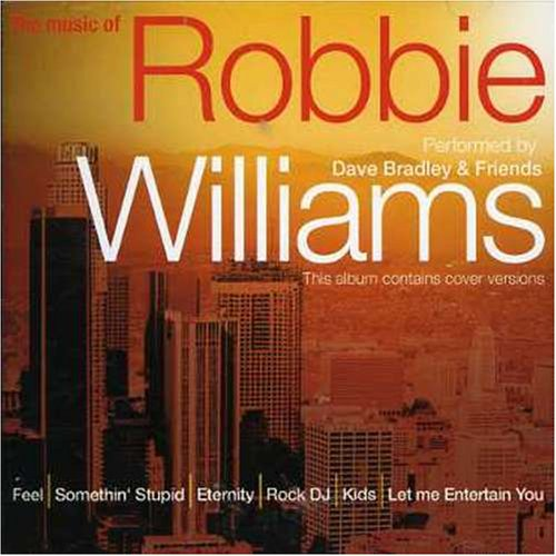 Music of Robbie Williams - Music of Robbie Will...