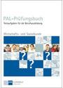 PAL - Prüfungsbuch: Wirtschafts- und Sozialkunde - Testaufgaben für die Berufsausbildung [Taschenbuch, 4. Auflage 2013]