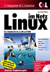 Linux im Netz. Das Standardwerk zu LAN und WAN ...