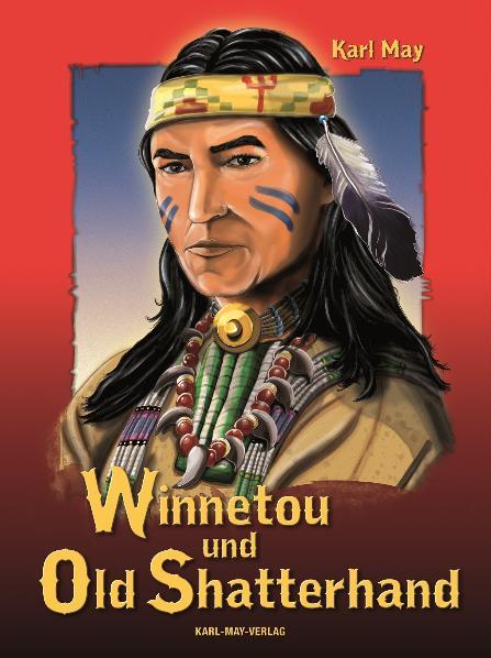 Winnetou und Old Shatterhand - Karl May