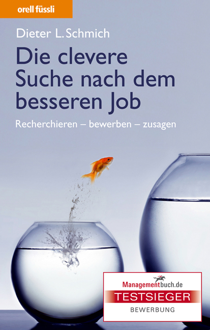 Die clevere Suche nach dem besseren Job: Recher...