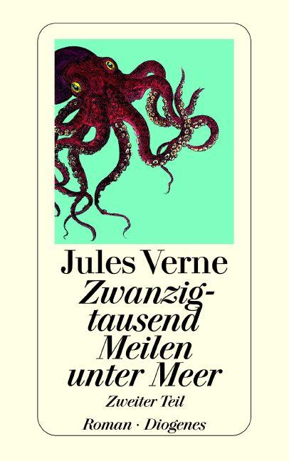 Zwanzigtausend Meilen unter dem Meer - Band 2 - Jules Verne