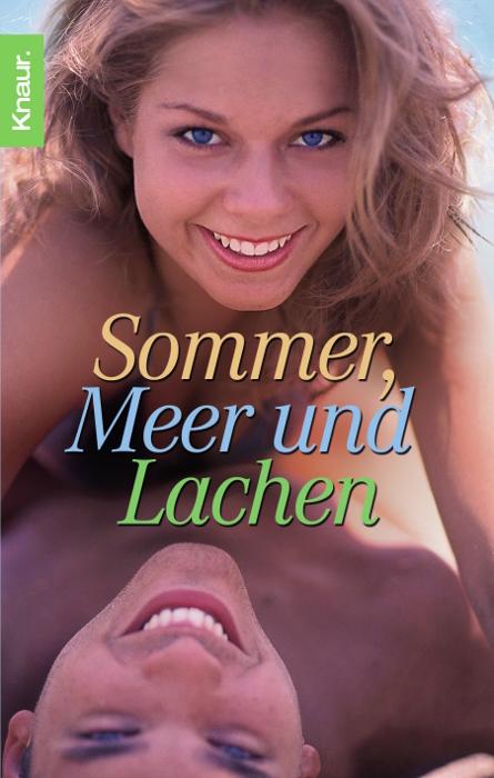 Sommer, Meer und Lachen. Geschichten für sonnig...