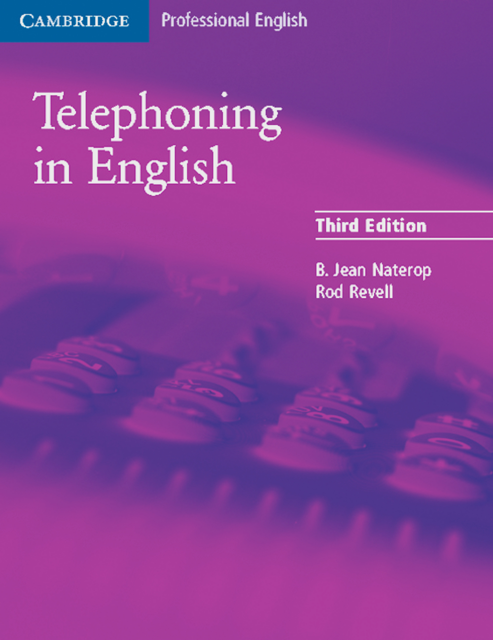 Telephoning in English - Third Edition. Student...