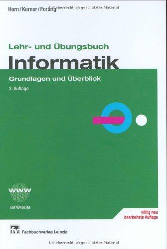 Lehr- und Übungsbuch Informatik 1. Grundlagen u...