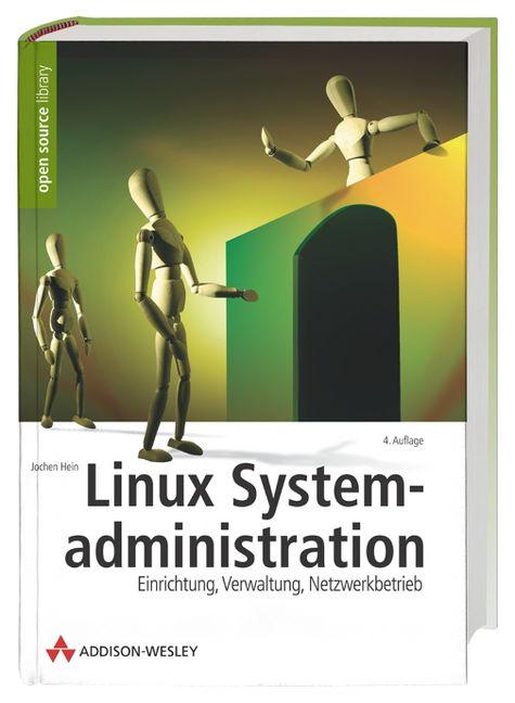 Linux-Systemadministration . Einrichtung, Verwa...