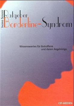 Ratgeber Borderline-Syndrom - Ingrid Sender
