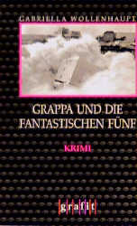 Grappa und die fantastischen Fünf - Gabriella W...