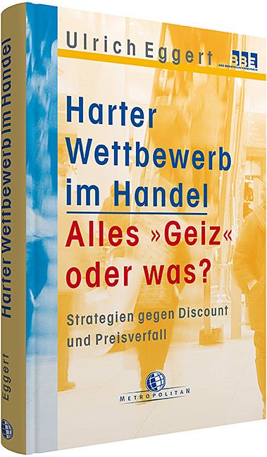 Harter Wettbewerb im Handel - Ulrich Eggert