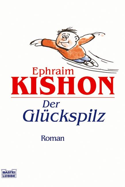 Der Glückspilz - Ephraim Kishon