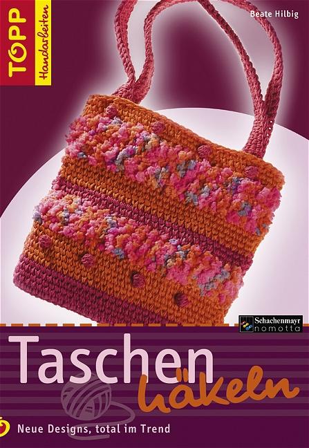 Taschen häkeln: Neue Designs, total im Trend - ...