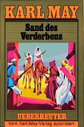 Karl May Taschenbücher - Band10: Sand des Verderbens - Karl May