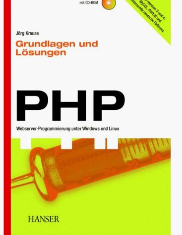 PHP Grundlagen und Lösungen. Webserver- Program...